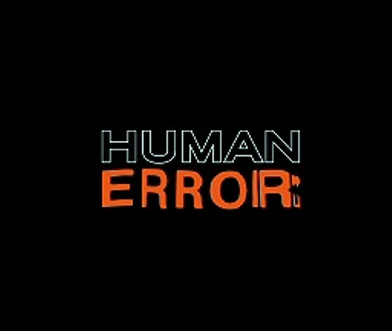 901 Human Error
